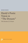 """Hardy's Poetic Vision in """"the Dynasts"""""""