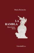 La Rambla: Barcelona Story