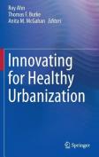 Innovating for Healthy Urbanization