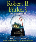Robert B. Parker's the Devil Wins  [Audio]