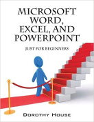 Microsoft Word, Excel, and PowerPoint