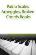 Paino Scales, Arpeggios, Broken Chords Books