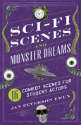 Sci-Fi Scenes and Monster Dreams
