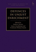 Defences in Unjust Enrichment (Hart Studies in Private Law
