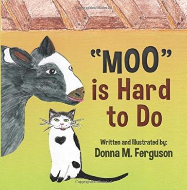 Moo Is Hard to Do
