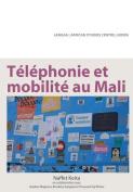 Telephonie Et Mobilite Au Mali [FRE]