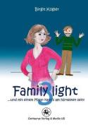 Family Light 3...Und Mit Einem Mann Kanns Am Hartesten Sein! [GER]
