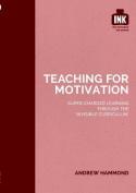 Teaching for Motivation