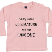 One and Mature - Funny Baby T-shirts