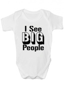I See Big People Boys or Girls Funny Babygrow Baby Vest Body Suit
