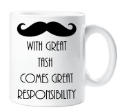 With Great Tash Comes Great Responsibility Moustache Mug Funny Novelty Quality Gift Cup Ceramic