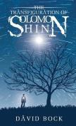 The Transfiguration of Solomon Shinn