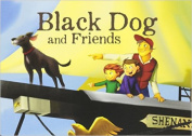 Black Dog & Friends (Adventures of Black Dog) [Board book]