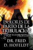 Dolores de Parto de La Tribulacion