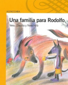 Una Familia Para Rodolfo [Spanish]