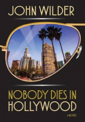 Nobody Dies in Hollywood