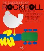 The Milestones of Rock & Roll