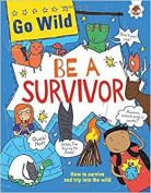 Go Wild be a Survivor