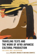 Traveling Texts and the Work of Afro-Japanese Cultural Production