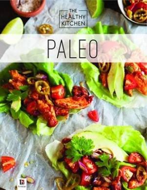 Healthy Kitchen: Paleo (Healthy Kitchen)