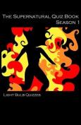 The Supernatural Quiz Book Season 1