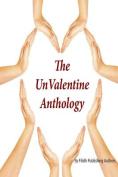 The Unvalentine Anthology