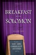 Breakfast with Solomon Volume 2