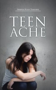 Teen Ache