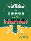 School Environment in Nigeria and the Philippines