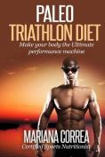 Paleo Triathlon Diet