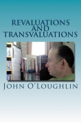 Revaluations and Transvaluations