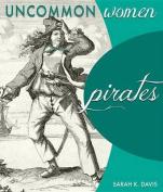 Pirates (Uncommon Women)