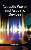 Acoustic Waves and Acoustic Devices