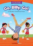 Go, Billy, Go!