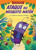 Ataque del Mosquito Matn [Spanish]