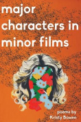 Majors Characters in Minor Films
