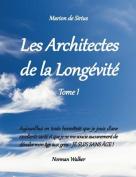 Les Architectes de La Longevite