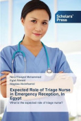 Expected Role of Triage Nurse in Emergency Reception, in Egypt