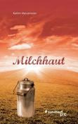 Milchhaut