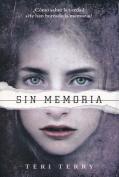 Sin Memoria [Spanish]