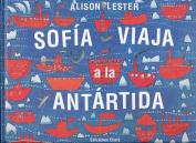 Sofia Viaja a la Antartida [Spanish]