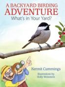 A Backyard Birding Adventure