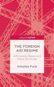 The Foreign Aid Regime