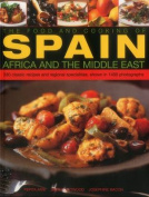 The Food and Cooking of Spain, Africa and the Middle East