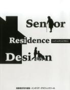 Senior Residence Design