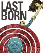 Last Born Volume 1