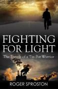 Fighting For Light