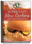 Super-Fast Slow Cooking
