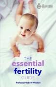 The Essential Fertility Guide