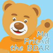 My Friend the Bear